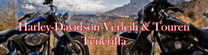 Harley-Davidson Verleih und Touren Teneriffa